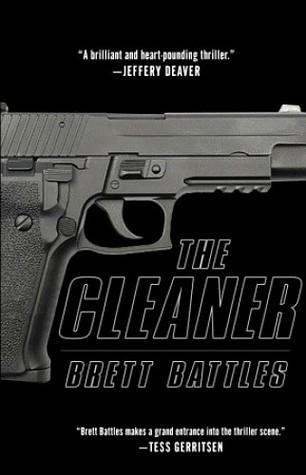 The Cleaner (Jonathan Quinn, #1) Brett Battles
