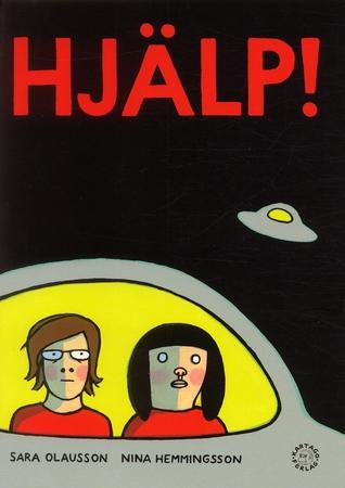 Hjälp!  by  Nina Hemmingsson