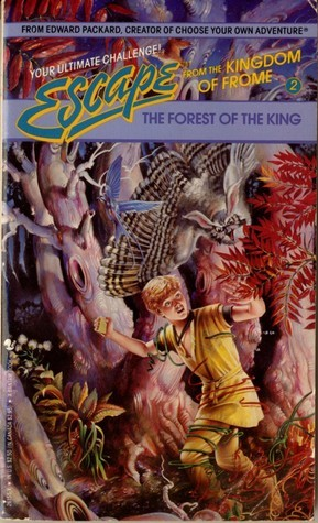 The Forest of the King (Escape from the Kingdom of Frome, #2)  by  Richard Brightfield