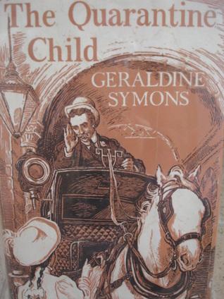 The Quarantine Child Geraldine Symons