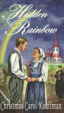 Hidden Rainbow  by  Christmas Carol Kauffman