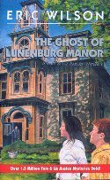 The Ghost of Lunenberg Manor (The Tom and Liz Austen Mysteries, #17) Eric  Wilson
