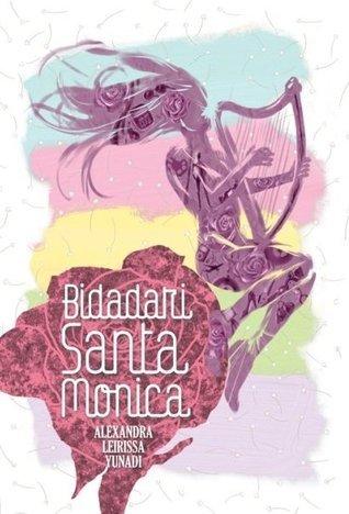 Bidadari Santa Monica  by  Alexandra Leirissa Yunadi