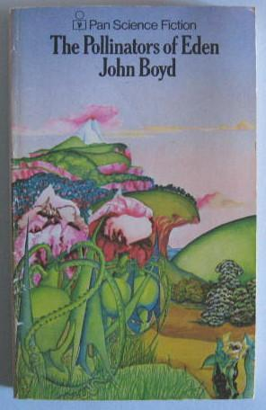 The Pollinators Of Eden  by  John Boyd