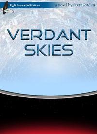 Verdant Skies (Verdant, #1) Steven Lyle Jordan