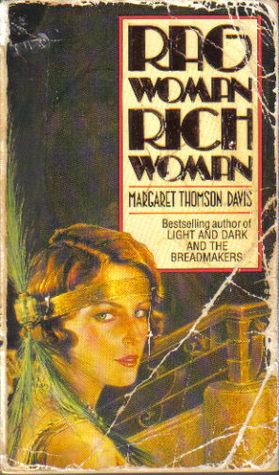 Rag Woman Rich Woman  by  Margaret Thomson Davis