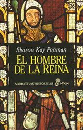 El Hombre de La Reina (Justin de Quincy, #1) Sharon Kay Penman