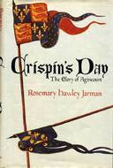 Crispins Day: The Glory of Agincourt  by  Rosemary Hawley Jarman