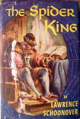 The Spider King  by  Lawrence Schoonover