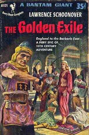 The Golden Exile Lawrence Schoonover