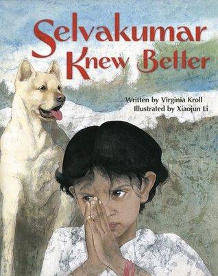 Selvakumar Knew Better Virginia L. Kroll