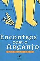 Encuentros Con el Arcangel  by  Stephen Mitchell
