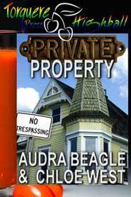 Private Property  by  Audra Beagle
