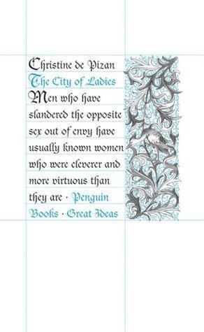 The City of Ladies Christine de Pizan