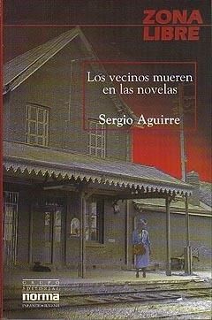 Los vecinos mueren en las novelas Sergio Aguirre