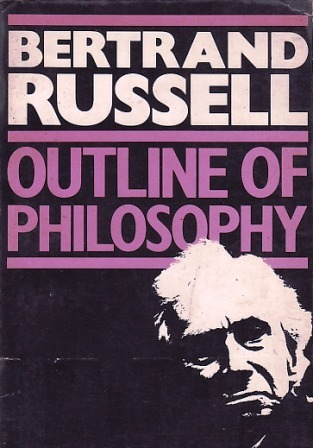 An Outline Of Philosophy Bertrand Russell