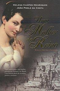 Uma Mulher do Reino  by  Helena Campos Henriques