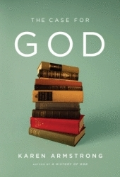 The Case for God Karen Armstrong
