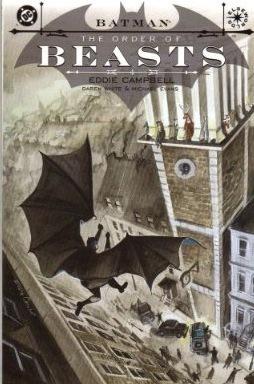 Batman: The Order of Beasts Eddie Campbell