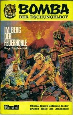 Im Berg der Feuerhöhle (Bomba #2)  by  Roy Rockwood