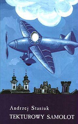 Tekturowy Samolot  by  Andrzej Stasiuk