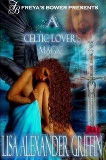 A Celtic Lovers Magic Lisa Alexander-Griffin