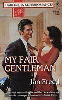My Fair Gentleman Jan Freed