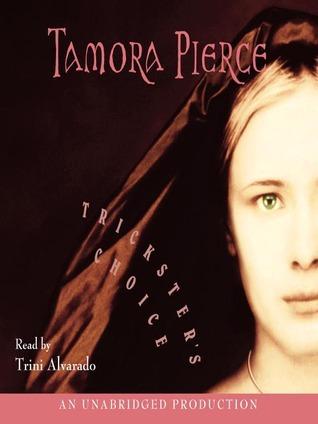 Tricksters Choice Tamora Pierce