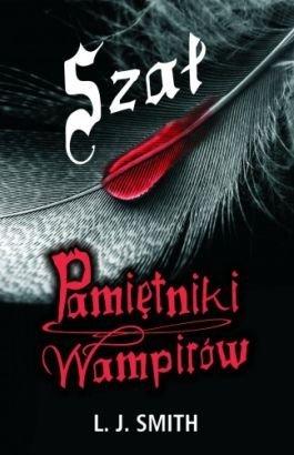 Szał (Pamiętniki wampirów, #3)  by  L.J. Smith