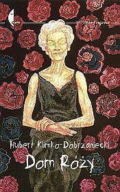 Dom Róży. Krysuvik  by  Hubert Klimko-Dobrzaniecki