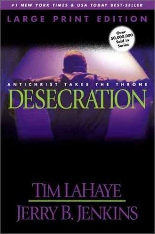 Desceration (Left Behind, #9) Tim LaHaye