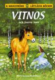 Vitnos och Sverre Sork (Vitnos, #8) Marie Louise Rudolfsson