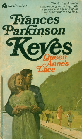 Queen Anne's Lace  by  Frances Parkinson Keyes