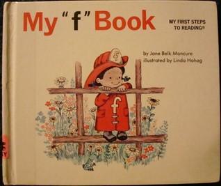 My F Book  by  Jane Belk Moncure