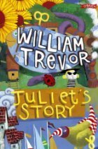 Juliets Story  by  William Trevor