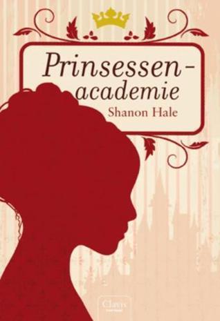 Prinsessenacademie Shannon Hale