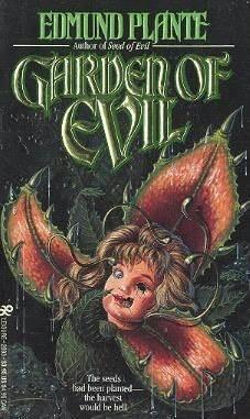 Garden of Evil Edmund Plante