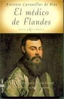 El Medico De Flandes Antonio Cavanillas De Blas