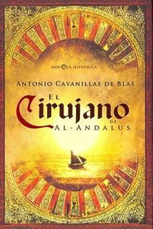 El cirujano de Al-Andalus  by  Antonio Cavanillas De Blas