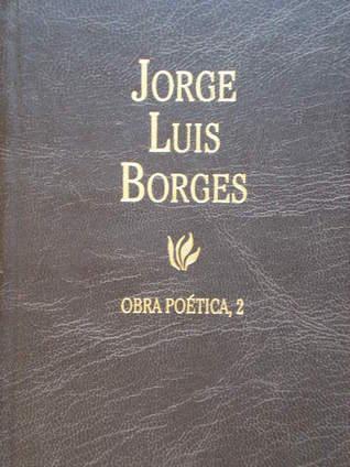 Obra Poética 2  by  Jorge Luis Borges