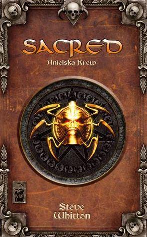 Sacred - Anielska Krew (Kroniki Ancarii #1)  by  Steve Whitton