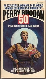 Attack From The Unseen (Perry Rhodan - English, #50)  by  Clark Darlton