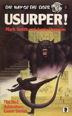 Usurper! (The Way of the Tiger, #3)  by  Mark Smith