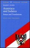 Austriaca and Judaica: Essays and Translations Harry Zohn