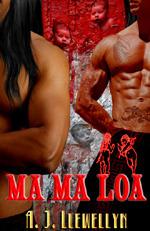 Ma Ma Loa (Vampire in Waikiki, #3)  by  A.J. Llewellyn