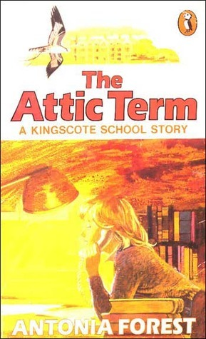 The Attic Term (The Marlows, #9)  by  Antonia Forest