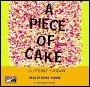 Piece of Cake, a (Lib)  by  Cupcake Brown