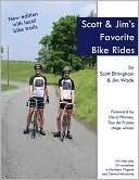 Scott and Jims Favorite Bike Rides  by  Jim Wade