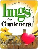 Hugs for Gardeners Dawn M. Brandon