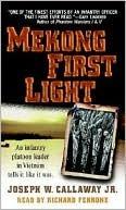 Mekong First Light  by  Joseph W. Callaway Jr.